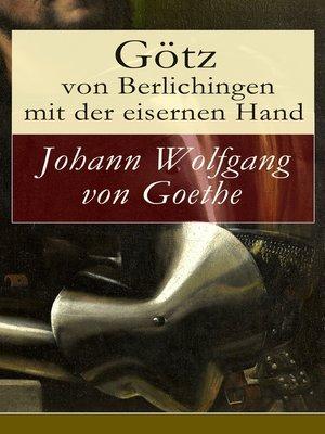 cover image of Götz von Berlichingen mit der eisernen Hand