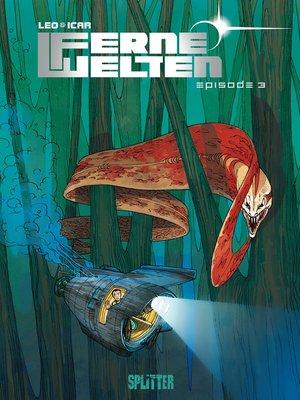 cover image of Ferne Welten. Band 3