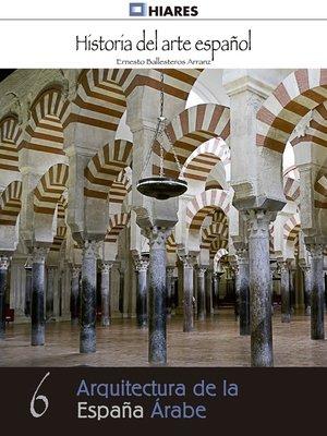 cover image of Arquitectura de la España Árabe
