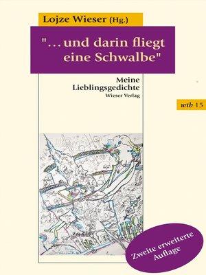 """cover image of """"...und darin fliegt eine Schwalbe"""""""