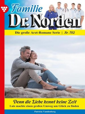 cover image of Familie Dr. Norden 702 – Arztroman