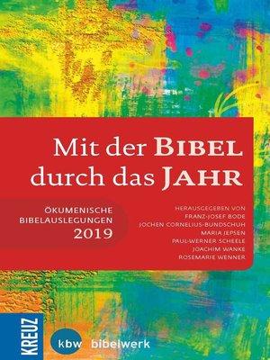 cover image of Mit der Bibel durch das Jahr 2019