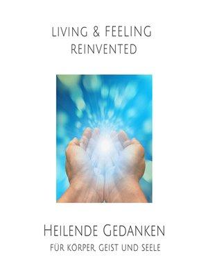 cover image of Heilende Gedanken für Körper, Geist und Seele
