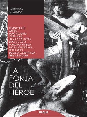 cover image of La forja del héroe