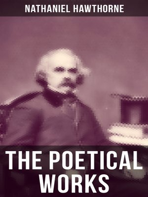 cover image of The Poetical Works of Nathaniel Hawthorne