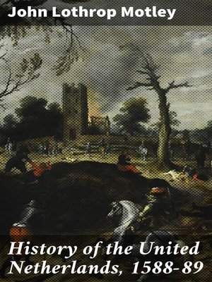 cover image of History of the United Netherlands, 1588-89