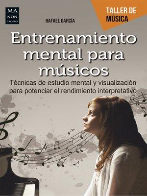 cover image of Entrenamiento mental para músicos