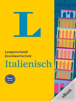 cover image of Langenscheidt Grundwortschatz Italienisch