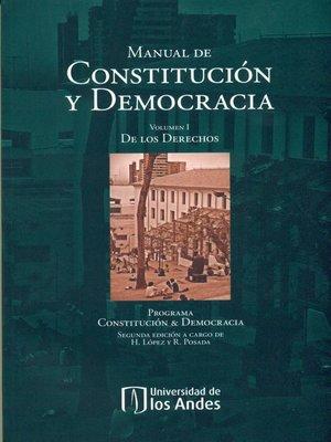 cover image of Manual de constitución y democracia (Volumen I)