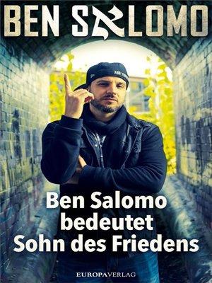 cover image of Ben Salomo bedeutet Sohn des Friedens