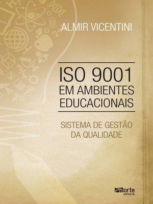 cover image of ISO 9001 em ambientes educacionais