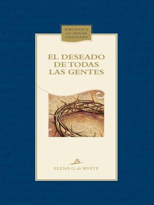 cover image of El Deseado de todas las gentes