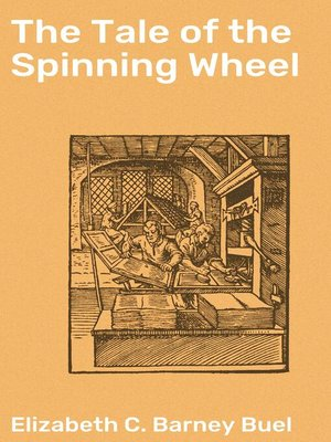cover image of The Tale of the Spinning Wheel