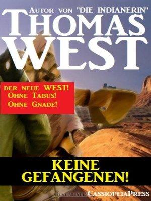 cover image of Keine Gefangenen!
