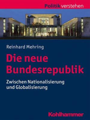 cover image of Die neue Bundesrepublik