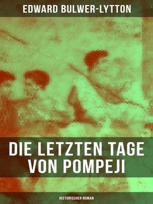 cover image of Die letzten Tage von Pompeji