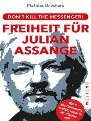 cover image of Freiheit für Julian Assange!