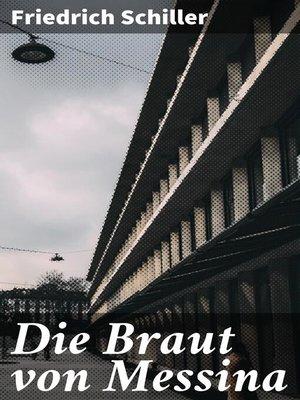 cover image of Die Braut von Messina