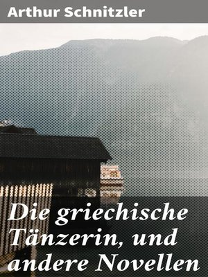 cover image of Die griechische Tänzerin, und andere Novellen