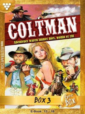cover image of Coltman Jubiläumsbox 3 – Erotik Western