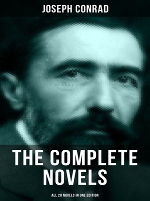 cover image of THE COMPLETE NOVELS OF JOSEPH CONRAD (All 20 Novels in One Edition)
