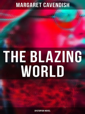 cover image of The Blazing World (Dystopian Novel)