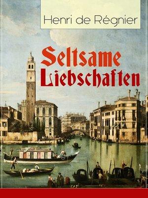 cover image of Seltsame Liebschaften