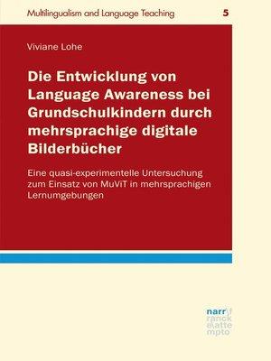 cover image of Die Entwicklung von Language Awareness bei Grundschulkindern durch mehrsprachige digitale Bilderbücher