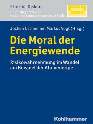 cover image of Die Moral der Energiewende