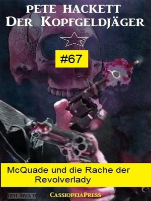 cover image of McQuade und die Rache der Revolverlady (Der Kopfgeldjäger 67)
