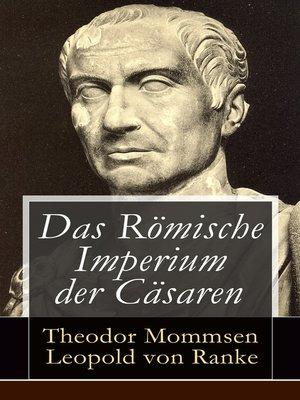 cover image of Das Römische Imperium der Cäsaren