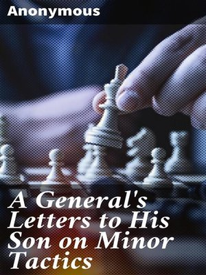 cover image of A General's Letters to His Son on Minor Tactics