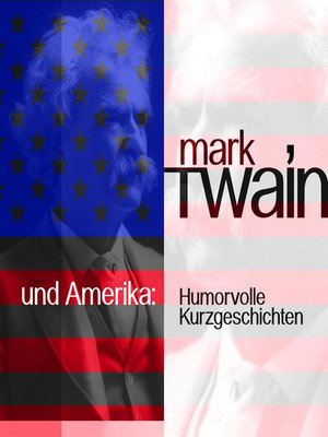 cover image of Mark Twain und Amerika