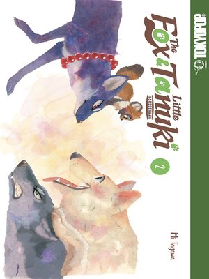 cover image of The Fox & Little Tanuki, Volume 2