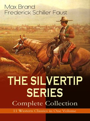 cover image of The Silvertip Series – Complete Collection