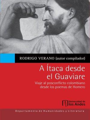 cover image of A Ítaca desde el Guaviare