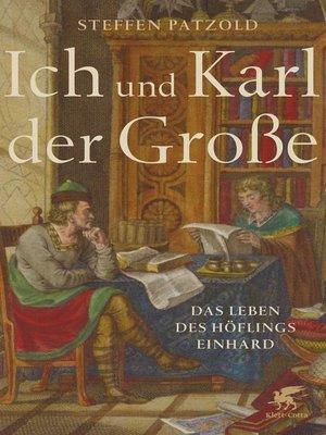 cover image of Ich und Karl der Große