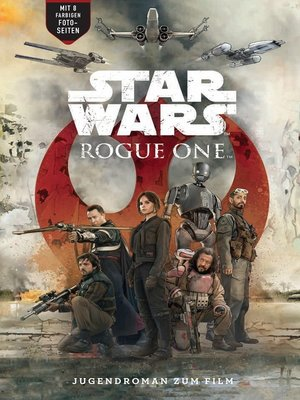 cover image of Rogue One--A Star Wars Story