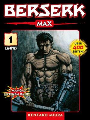 cover image of Berserk Max, Band 1
