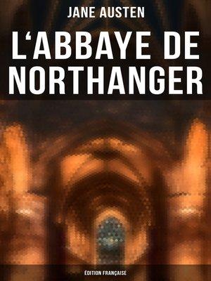 cover image of L'Abbaye de Northanger (Édition française)
