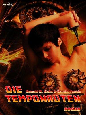 cover image of DIE TEMPONAUTEN