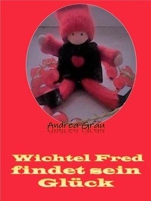 cover image of Wichtel Fred vom Blumental
