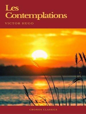 cover image of Les Contemplations (Cronos Classics)