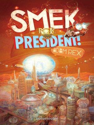 cover image of Smek for President