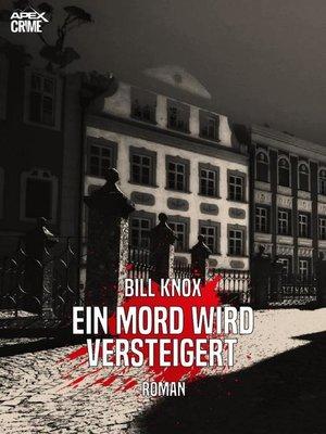 cover image of EIN MORD WIRD VERSTEIGERT