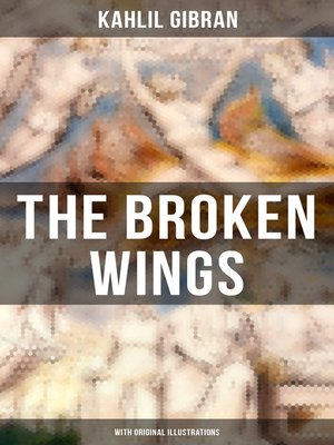cover image of THE BROKEN WINGS (With Original Illustrations)