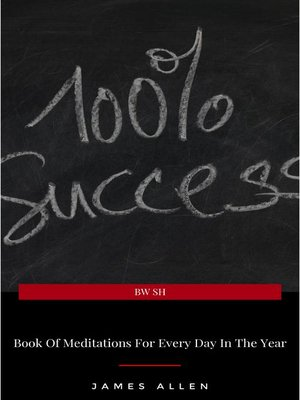 cover image of James Allen's Book of Meditations For Every Day In the Year