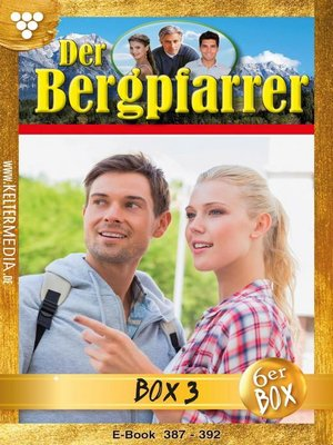 cover image of Der Bergpfarrer (ab Nr. 375) Jubiläumsbox 3 – Heimatroman