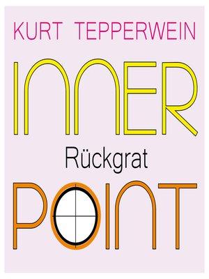 cover image of Inner Point--Rückgrat