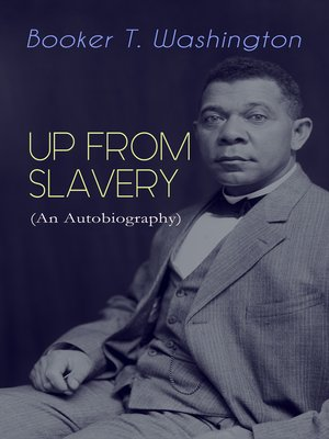 cover image of UP FROM SLAVERY (An Autobiography)